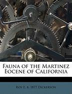 Fauna of the Martinez Eocene of California - Dickerson, Roy E. B. 1877