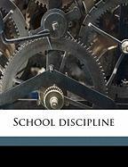 School Discipline - Bagley, William Chandler