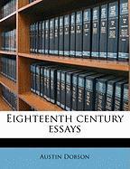 Eighteenth Century Essays - Dobson, Austin