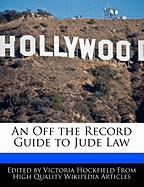 An Off the Record Guide to Jude Law - Hockfield, Victoria