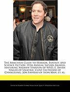 The Armchair Guide to Horror, Fantasy, and Science Fiction: 35th Annual Saturn Awards, Featuring Andrew Stanton of Wall-E, Bryan Singer of Valkyrie, C - Dobbie, Robert