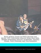 Rock N'Roll Guide to Vh1's Behind the Music: 1977, Featuring Steeleye Span, Billy Joel, Barbra Streisand, Suicide, Scorpions, Talking Heads, Tony Holi - Dobbie, Robert