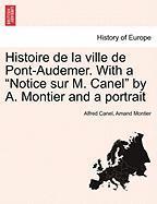 Histoire de La Ville de Pont-Audemer. with a