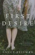 The First Desire - Reisman, Nancy