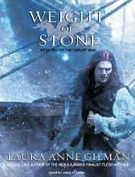 Weight of Stone - Gilman, Laura Anne