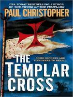 The Templar Cross - Christopher, Paul