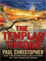 The Templar Throne - Christopher, Paul