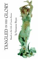 Tangled in His Glory - Bryan, Vernanne