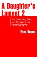 A Daughter's Lament 2 - Rosen, Eden