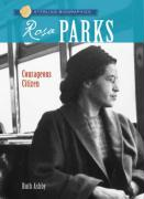Sterling Biographies (R): Rosa Parks: Courageous Citizen