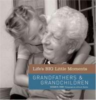 Grandfathers & Grandchildren - Hom, Susan K.