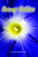 Funny Follies - Zwez, Richard Edgar