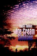 Ice Cream Sundays - Thomas, Luella