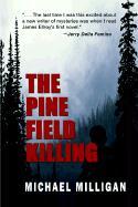 The Pine Field Killing - Milligan, Michael