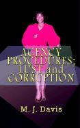 Agency Procedures; Lust and Corruption - Davis, M. J.