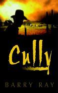 Cully - Ray, Barry