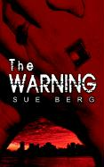 The Warning - Berg, Sue