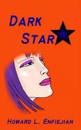 Dark Star - Enfiejian, Howard L.
