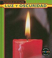 Luz y Oscuridad = Light and Dark - Royston, Angela