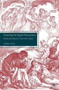 Dreaming the English Renaissance: Politics and Desire in Court and Culture - Levin, Carole