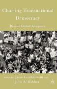 Charting Transnational Democracy - Webber, Julie; Leatherman, Janie