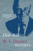 Dear Bill: A Memoir - Deedes, W. F.