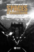 SPACES OF NEOLIBERALISM: Urban Restructuring in North America and Western Europe (Antipode Book)