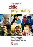 Child Psychiatry - Goodman, Robert; Scott, Stephen