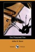The Poisoned Pen (Dodo Press) - Reeve, Arthur B.