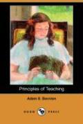 Principles of Teaching (Dodo Press) - Bennion, Adam S.