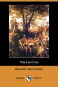 The Histories (Dodo Press) - Tacitus, Caius Cornelius