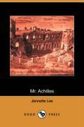 Mr. Achilles (Dodo Press) - Lee, Jennette