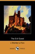 The Evil Guest (Dodo Press) - Le Fanu, Joseph Sheridan