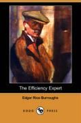 The Efficiency Expert (Dodo Press) - Burroughs, Edgar Rice