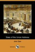 State of the Union Address (Dodo Press) - Tyler, John