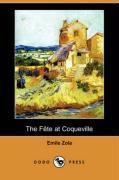 The Fete at Coqueville (Dodo Press) - Zola, Emile