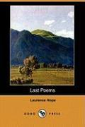 Last Poems (Dodo Press) - Hope, Laurence