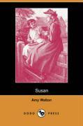 Susan (Dodo Press) - Walton, Amy