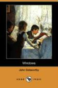 Windows (Dodo Press) - Galsworthy, John
