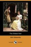 The Eldest Son (Dodo Press) - Galsworthy, John