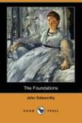 The Foundations (Dodo Press) - Galsworthy, John