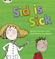 Phonics Bug Sid Is Sick Phase 3 - Lynch, Emma