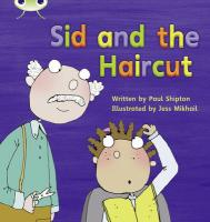 Phonics Bug Sid & the Haircut Phase 4 - Shipton, Paul