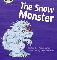 Phonics Bug the Snow Monster Phase 5 - Shipton, Paul