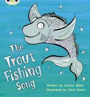 Phonics Bug the Trout Fishing Song Phase - Willis, Jeanne