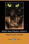 Master Tales of Mystery, Volume III (Dodo Press)