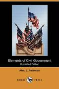 Elements of Civil Government (Illustrated Edition) (Dodo Press) - Peterman, Alex L.