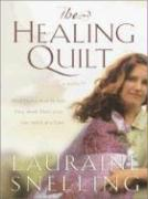 The Healing Quilt - Snelling, Lauraine