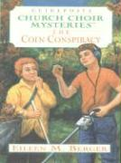 The Coin Conspiracy - Berger, Eileen M.