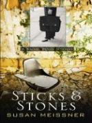 Sticks & Stones - Meissner, Susan